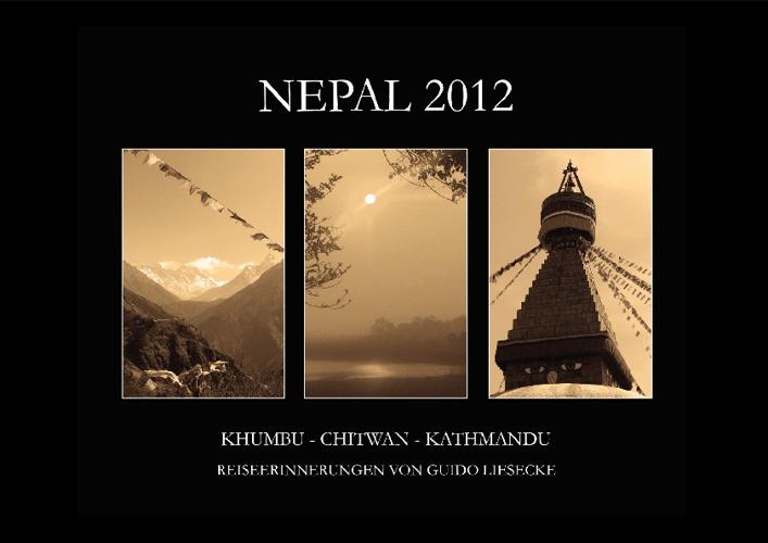 NEPAL 2012 | KHUMBU - CHITWAN - KATHMANDU