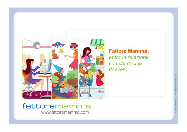 FattoreMamma - Presentazione