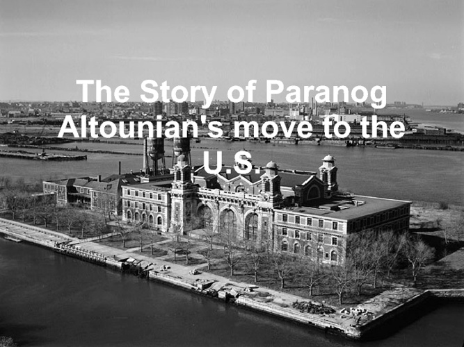 The story of Paranog Altounian's move to the U.S.