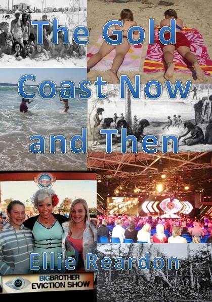 The Gold Coast Now And Then