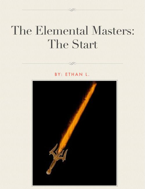 The Elemental Masters- The Start