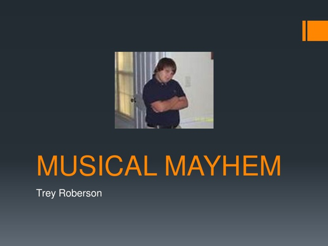 Musical Mayhem