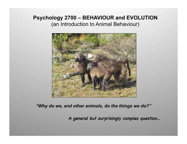Week 1 - Causes of Behaviour