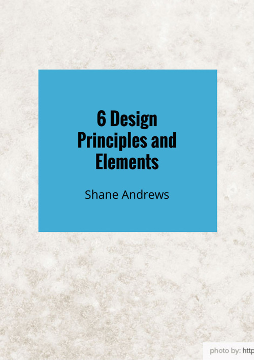 6 Design Principles and Elements