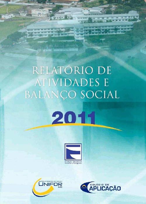 Relatório de Atividades e Balanço Social - 2011