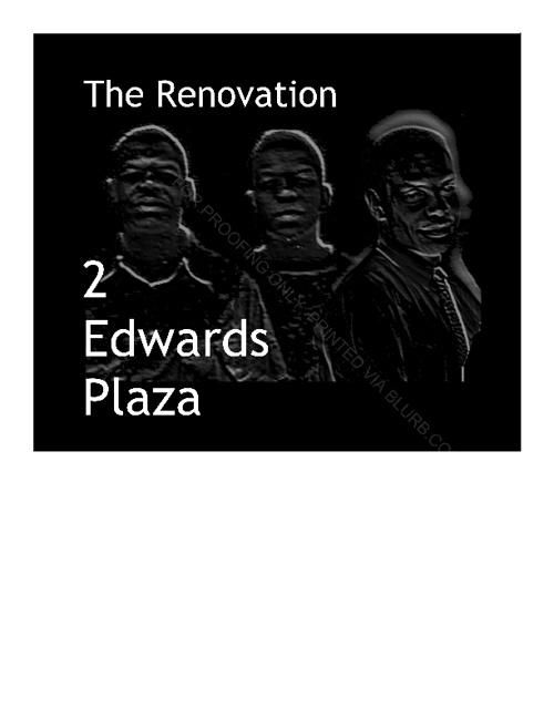 2 Edwards Plaza - The Renovation