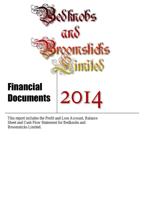 Financial Documents - Bedknobs and Brooksticks Limited