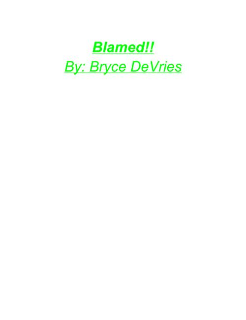 Blamed!!