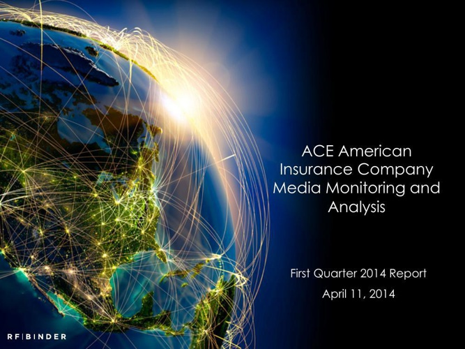 ACE North America Quarterly Media Report
