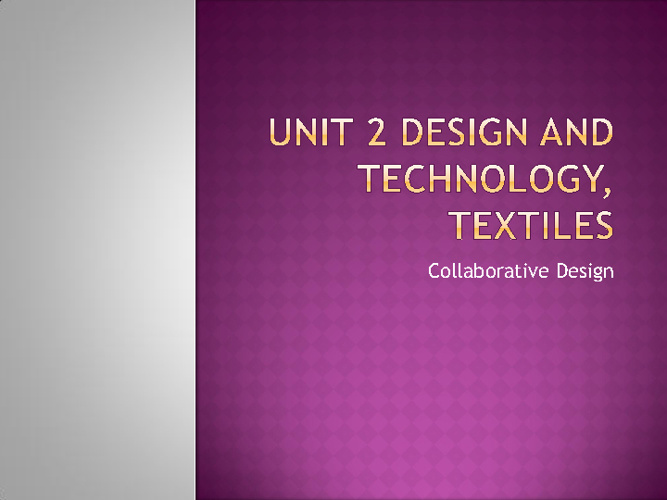 Unit 2 Design and Technology