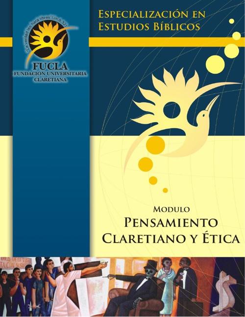 iMODULO DE PENSAMIENTO CLARETIANO Y ETICA