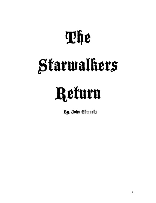 The Starwalkers Return
