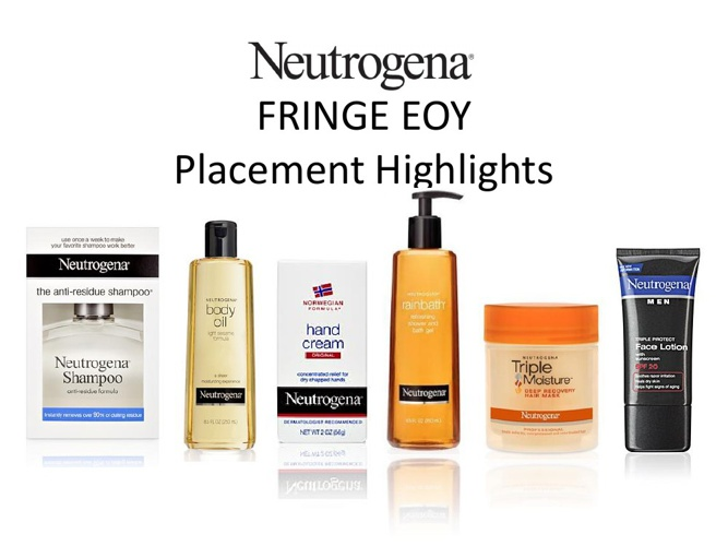 FRINGE EOY Placement Highlights