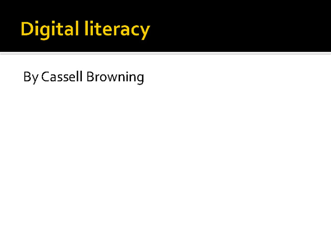 Cassell's Digital Literacy Project