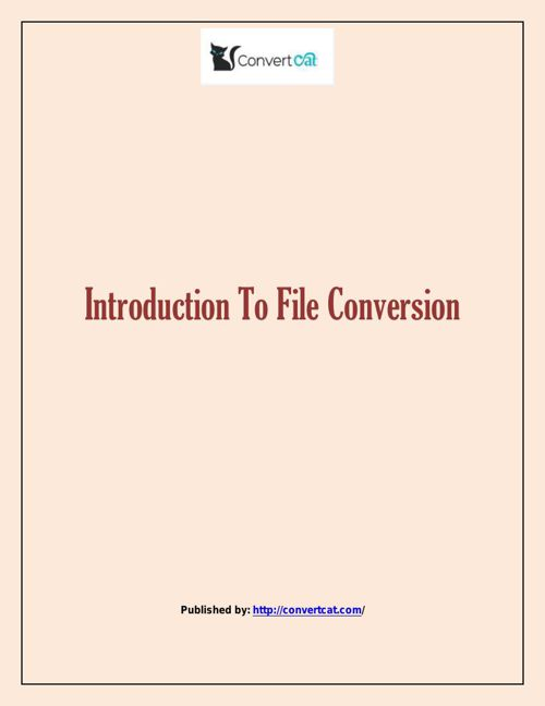 Introduction To File Conversion