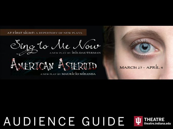 IU Theatre 2015 AT FIRST SIGHT Audience Guide