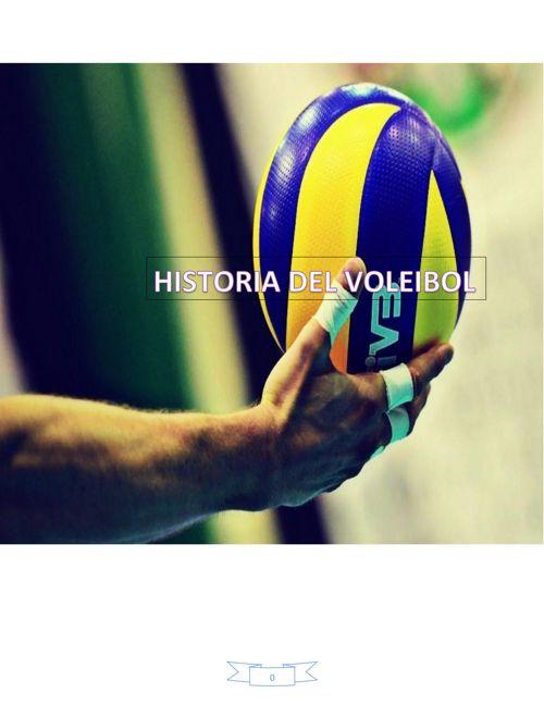 Historia del voleibol SAMANTHA LOPEZ