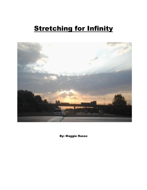 Stretching for Infinity