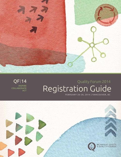 Quality Forum 2014 Registration Guide