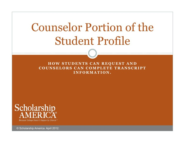 Counselor Portion of the Student Profile