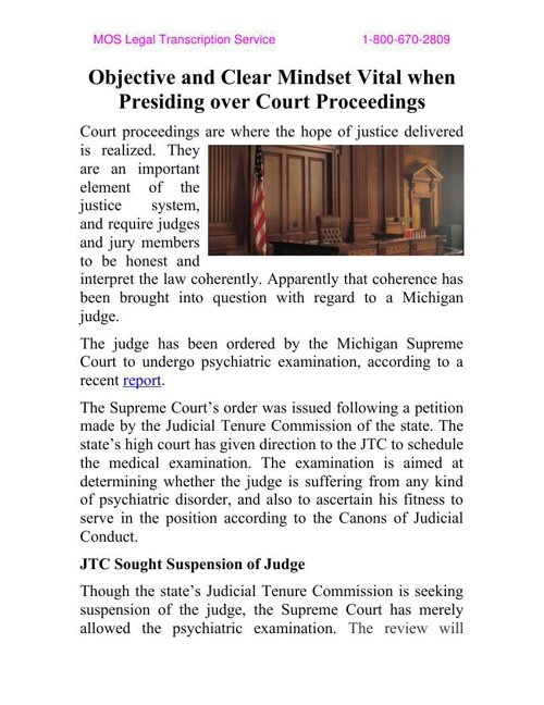 Objective and Clear Mindset Vital when Presiding over Court Proc