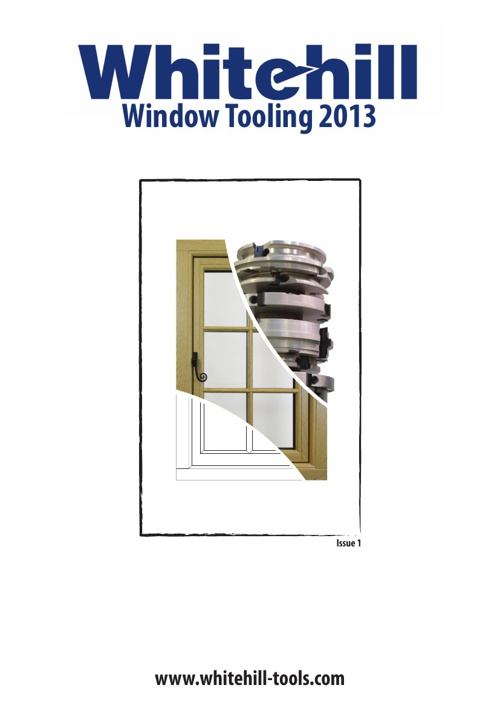 Whitehill Window Tools 2013 - Issue 1