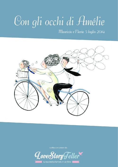 """""""Con gli occhi di Amélie"""" - Engagement Book di Maurizio e Flavia"""