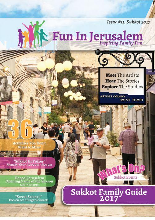 Sukkot 2017 Family Guide to Jerusalem