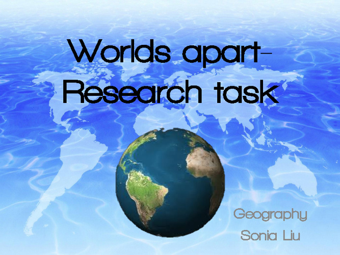 Worlds apart- Research task