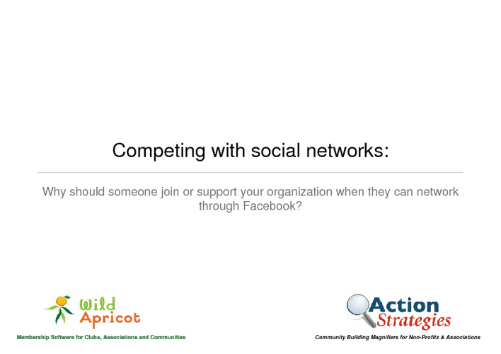 Competing with social networks: