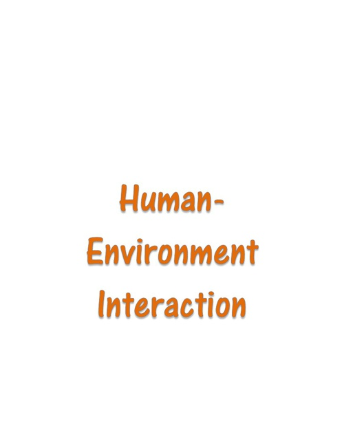 Human- Environmental Interaction