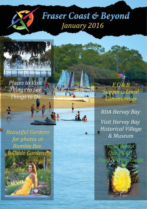 Fraser Coast and Beyond January 2016 Edition
