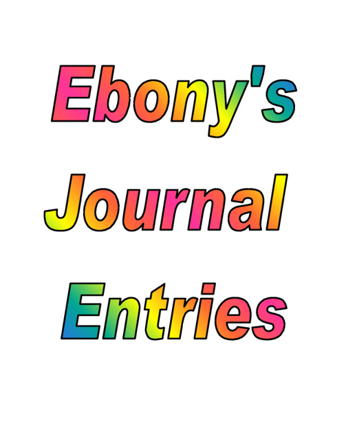 Ebony's Journal