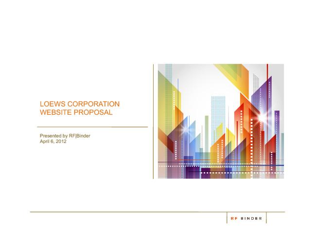 RF Binder Presentation to Loews Corporation