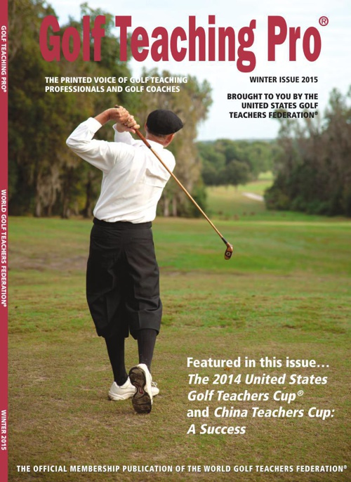 Golf Teaching Pro Magazine - Winter 2015