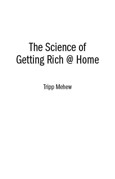 The Science of Getting Rich @ Home