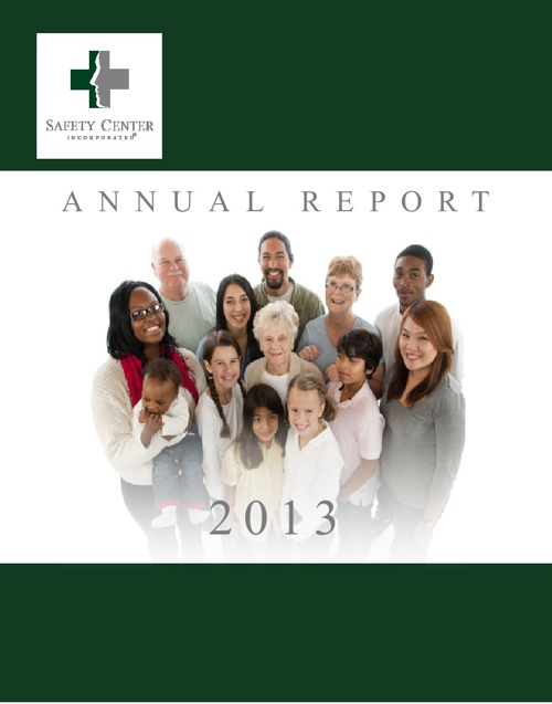 Safety Center Incorporated 2013 Annual Report