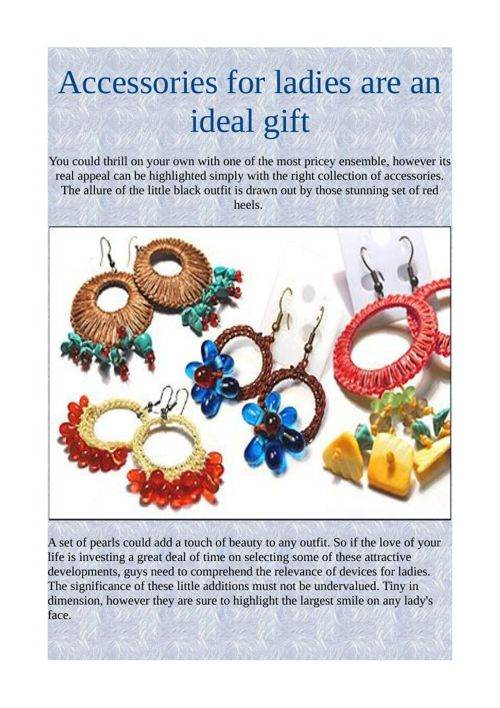 Accessories for ladies are an ideal gift