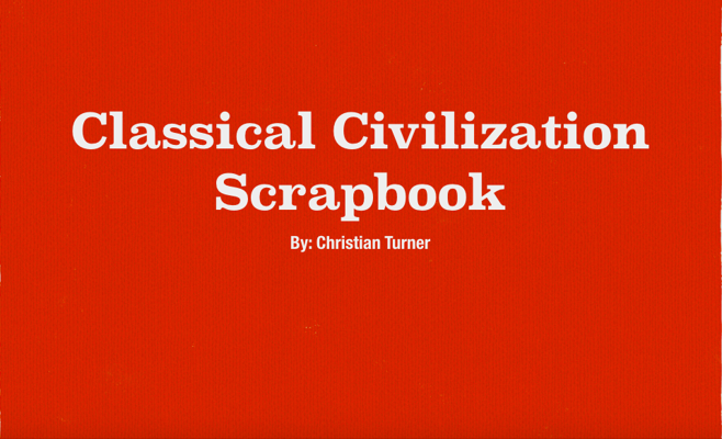 CLASSICAL CIVILIZATION SCRAPBOOK