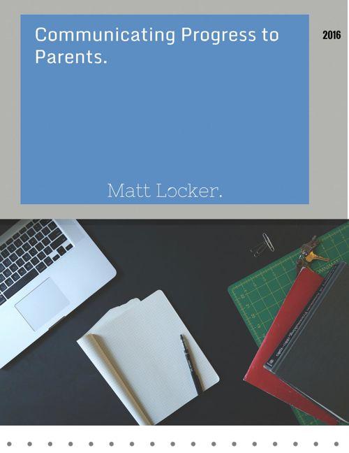 Communicating Student Progress to Parents.