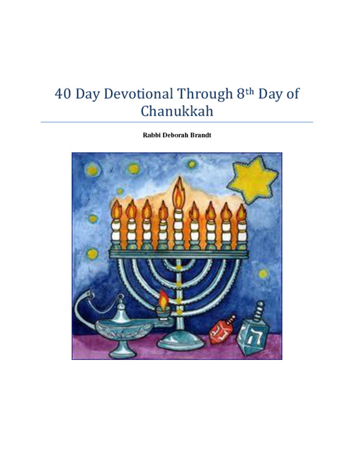 40 Days of Prayer to The 8th Day Of Chanukah