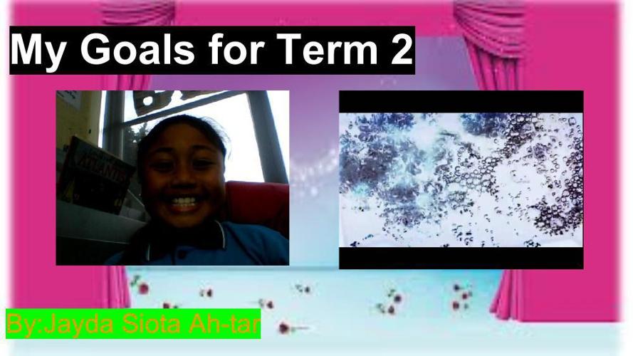 Jayda's Goal Setting for term 2