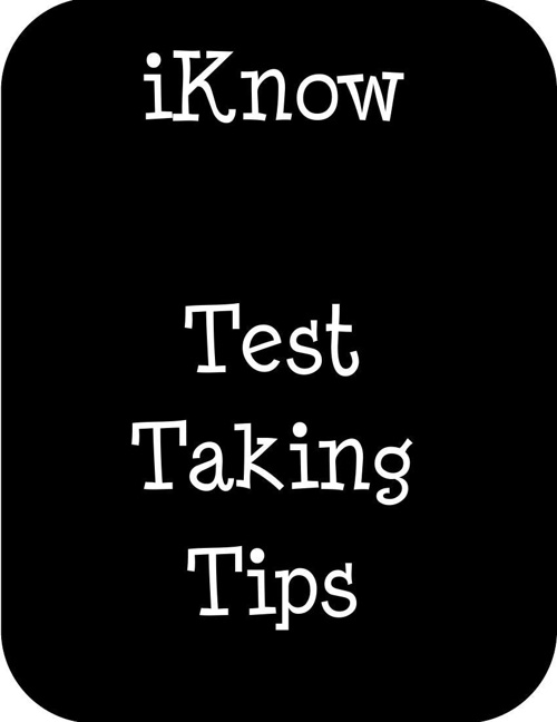 iKnow Test Taking Tips