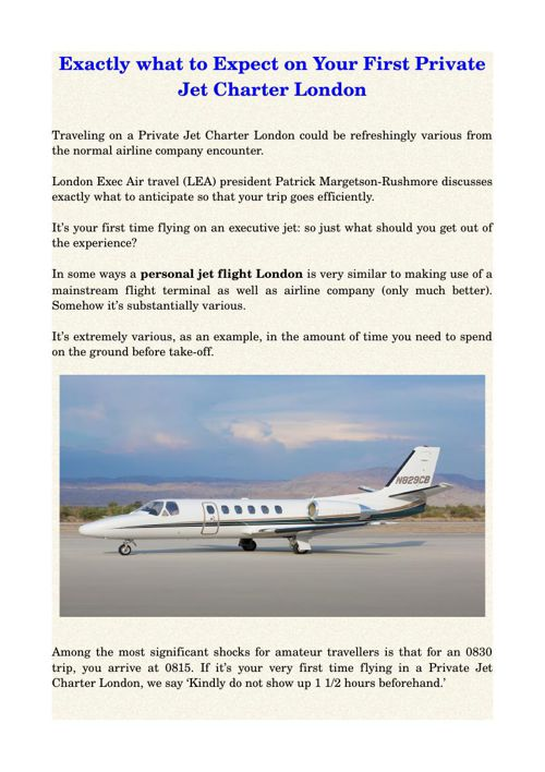 Exactly what to Expect on Your First Private Jet Charter London