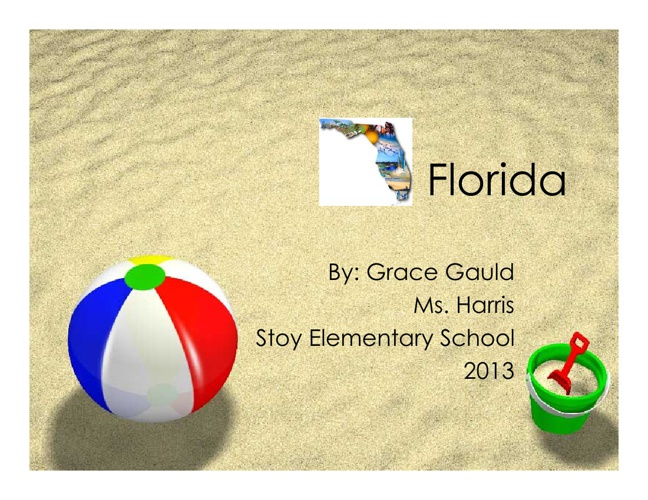 Florida! by Grace
