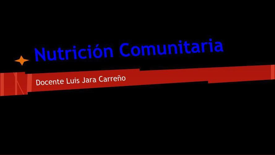 Nutricion Comunitaria Luis Jara Carreño UST