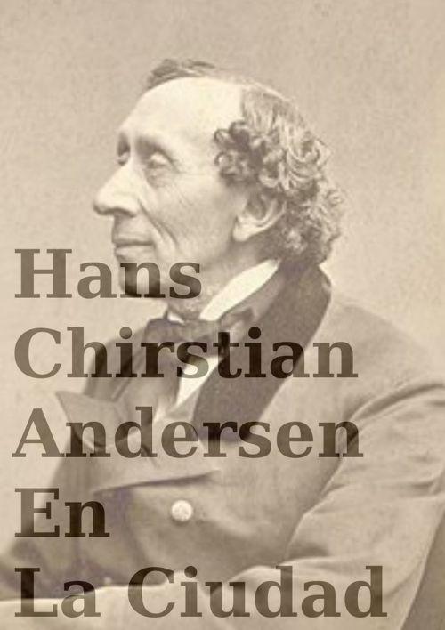 Cuento Biografico de Hans Christian Andersen.
