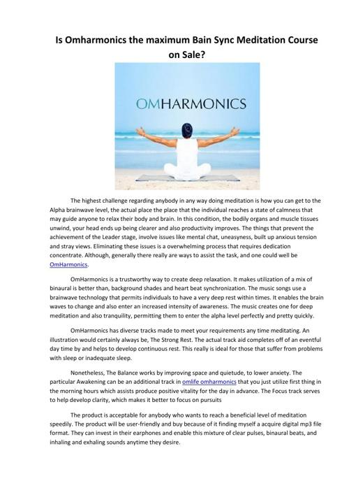 Is Omharmonics the maximum Bain Sync Meditation Course on Sale