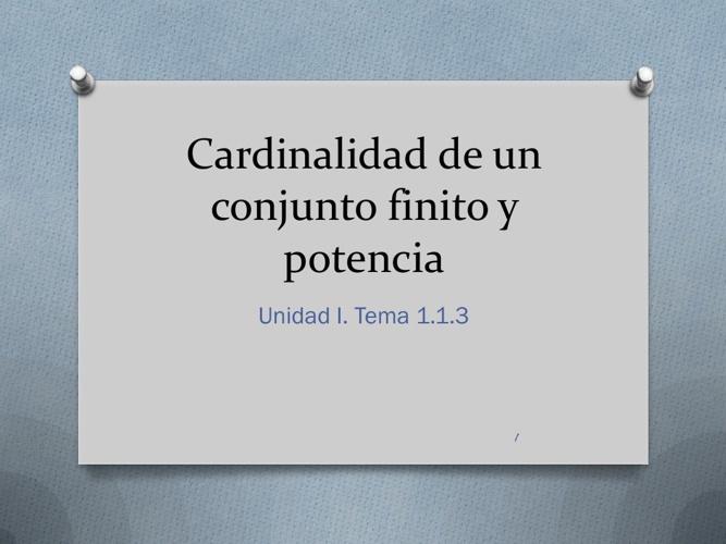 Cardinalidad y Potencia