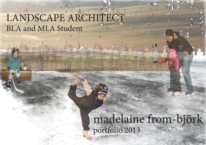 Portfolio Spring 2013_Madelaine From-Björk
